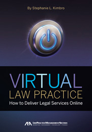 Virtual Law Practice, by Stephanie Kimbro
