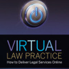 Book Release — Virtual Law Practice: How to Deliver Legal Services Online